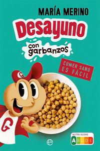 Desayuno Con Garbanzos - Comer Sano Es Facil - Maria Merino