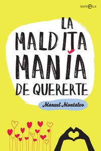 La maldita mania de quererte - Manuel Montalvo