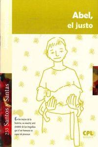 Abel, El Justo - Josep Lligadas Vendrell