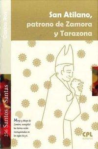 San Atilano, Patrono De Zamora Y Tarazona - Carlos Ros Carballar