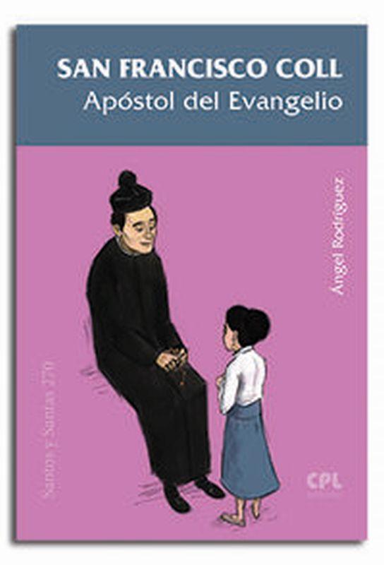 San Francisco Coll - Apostol Del Evangelio - Angel Rodriguez