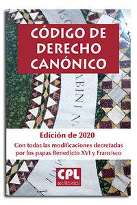 CODIGO DE DERECHO CANONICO (EDICION DE 2020 CON TODAS LAS MODIFICACIONES DECRETADAS POR LOS PAPAS BENEDICTO XVI Y FRANCISCO)