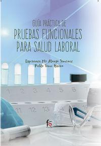 GUIA PRACTICA DE PRUEBAS FUNCIONALES PARA SALUD LABORAL