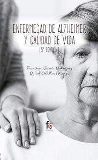 (5 Ed) Enfermedad De Alzheimer Y Calidad De Vida - Rafael Ceballos Atienza