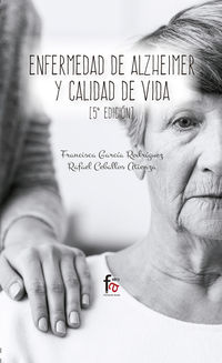 (5 ED) ENFERMEDAD DE ALZHEIMER Y CALIDAD DE VIDA