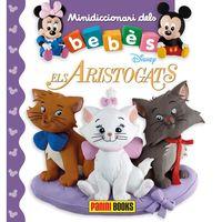 Aristogatos - Mini Diccionari Dels Bebes - Aa. Vv.