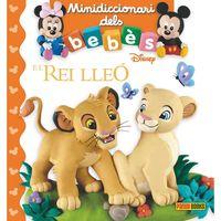 Rei Lleo - Mini Diccionari Dels Bebes - Aa. Vv.