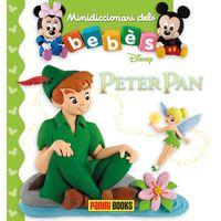 Peter Pan - Mini Diccionari Dels Bebes - Aa. Vv.