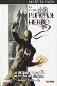 MARVEL SAGA 62 - EL INMORTAL PUÑO DE HIERRO 1 - LA ULTIMA HISTORIA DE PUÑO DE HIERRO