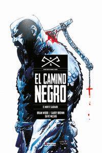 CAMINO NEGRO 1 - EL NORTE SAGRADO