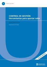 CONTROL DE GESTION - HERRAMIENTAS PARA APORTAR VALOR
