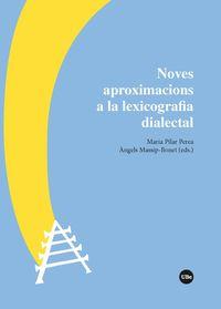 Noves Aproximacions A La Lexicografia Dialectal - Maria Pilar Perea