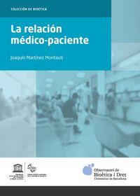 La relacion medico-paciente - Joaquin Martinez Montauti