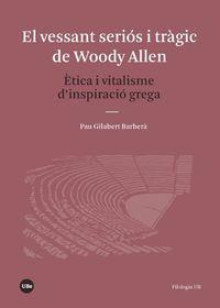 El vessant serios i tragic de woody allen - Pau Gilabert Barbera