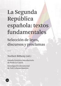 LA SEGUNDA REPUBLICA ESPAÑOLA - TEXTOS FUNDAMENTALES
