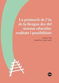 PROMOCIO DE L'US DE LA LLENGUA DES DEL SISTEMA EDUCATIU, LA