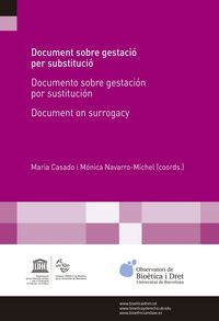 DOCUMENT SOBRE GESTACIO PER SUSTITUCIO = DOCUMENTO SOBRE GESTACION POR SUSTITUCION = DOCUMENT ON SURROGACY