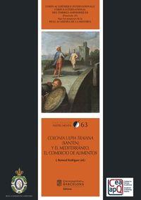 Colonia Ulpia Traiana (xanten) Y El Mediterraneo - El Comercio De Alimentos - REMESAL RODRIGUEZ, (ED. )