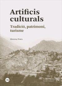 Artificis Culturals - Tradicio, Patrimoni, Turisme - Lloren‡ Prats Canals