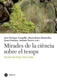 Mirades De La Ciencia Sobre El Temps - El Cicle De L'any I De La Vida - Aa. Vv.