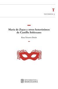 MARIA DE ZAYAS Y OTROS HETERONIMOS DE CASTILLO SOLORZANO