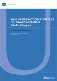 MANUAL DE PRACTIQUES CLINIQUES DEL GRAU D'INFERMERIA