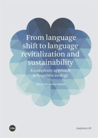 FROM LANGUAGE SHIFT TO LANGUAGE REVITALIZATION AND SUSTAINABILITY
