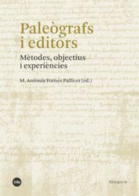 PALEOGRAFS I EDITORS - METODES, OBJECTIUS I EXPERIENCIES