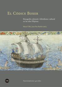 CODICE BOXER, EL - ETNOGRAFIA COLONIAL E HIBRIDISMO CULTURAL EN LAS ISLAS FILIPINAS