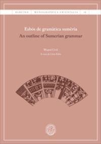 ESBOS DE GRAMATICA SUMERIA = A OUTLINE OF SUMERIAN GRAMMAR