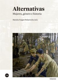 ALTERNATIVAS - MUJERES, GENERO E HISTORIA