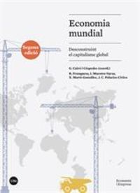 ECONOMIA MUNDIAL - DESCONSTRUINT EL CAPITALISMO GLOBAL