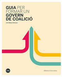 GUIA PER FORMAR UN GOVERN DE COALICIO