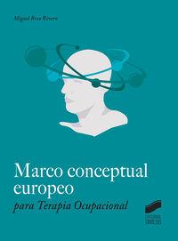 Marco Conceptual Europeo Para Terapia Ocupacional - Miguel Brea Rivero