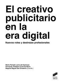 CREATIVO PUBLICITARIO EN LA ERA DIGITAL, EL - NUEVOS ROLES Y DESTREZAS PROFESIONALES