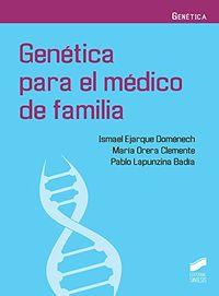 GENETICA PARA EL MEDICO DE FAMILIA