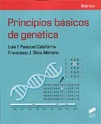 Principios Basicos De Genetica - Luis F. Pascual Calaforra / Francisco J. Silva Moreno