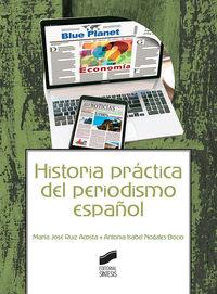 HISTORIA PRACTICA DEL PERIODISMO ESPAÑOL