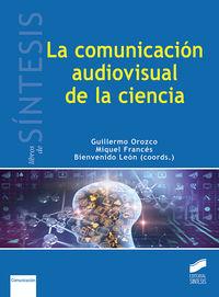 COMUNICACION AUDIOVISUAL EN LA CIENCIA, LA