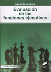 EVALUACION DE LAS FUNCIONES EJECUTIVAS