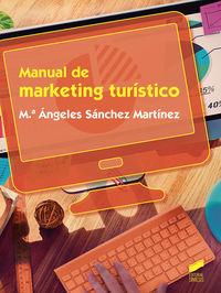 Gs - Manual De Marketing Turistico - Mª Angeles Sanchez Martinez