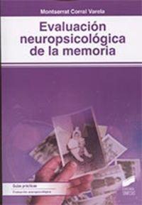 Evaluacion Neuropsicologica De La Memoria - Montserrat Corral Varela