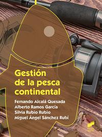 Gs - Gestion De La Pesca Continental - Fernando Alcala Quesada / Alberto Ramos Garcia / [ET AL. ]