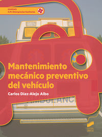 GM - MANTENIMIENTO MECANICO PREVENTIVO DEL VEHICULO - EMERGENCIAS SANITARIAS
