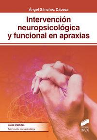 INTERVENCION NEUROPSICOLOGICA Y FUNCIONAL EN APRAXIAS