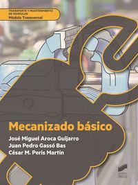 GM - MECANIZADO BASICO - TRANSPORTE Y MANTENIMIENTO DE VEHICULOS