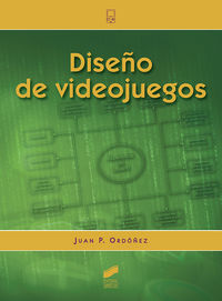 diseño de videojuegos - Juan P. Ordoñez
