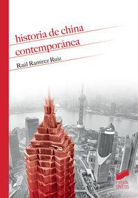 Historia De China Contemporanea - Raul Ramirez Ruiz