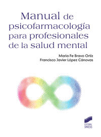 MANUAL DE PSICOFARMACOLOGIA PARA PROFESIONALES DE LA SALUD MENTAL