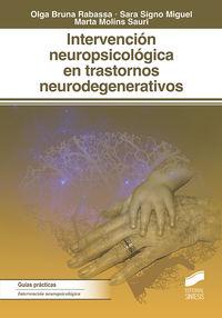 INTERVENCION NEUROPSICOLOGICA EN TRASTORNOS NEURODEGENERATIVOS